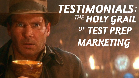 Indiana Jones and the Holy Grail of Test Prep Marketing