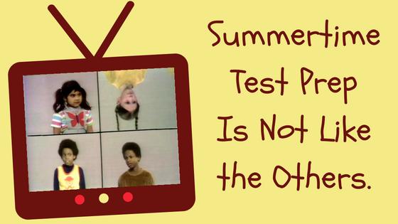 Summertime Test Prep.png
