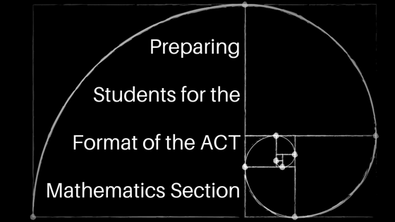 How to Prepare Students for the Format of the ACT Math Section.png