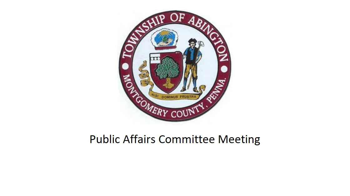 Glenside Local: Video Of Abington Township Public Affairs Committee Meeting – December 5, 2018