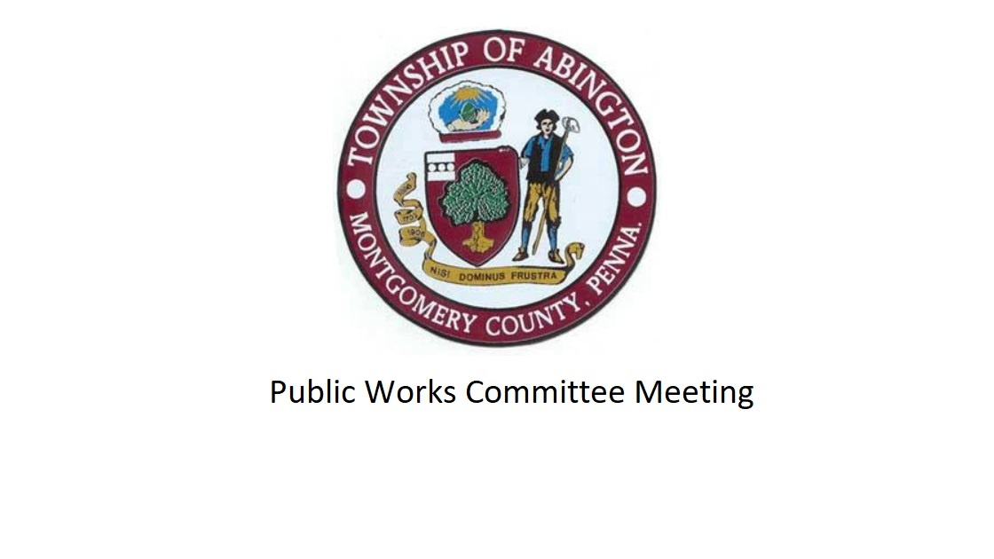 Glenside Local:     Video Of Abington Township Public Works Committee Meeting – December 5, 2018