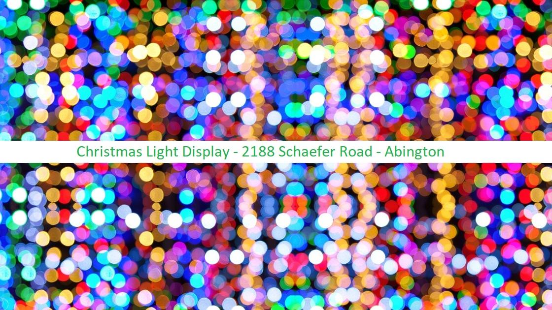 Glenside Local: Christmas Light Display 2188 Schaefer Road - Abington