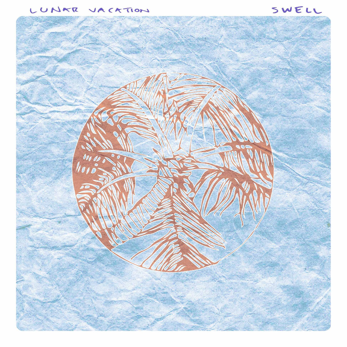 Lunar Vacation - Swell