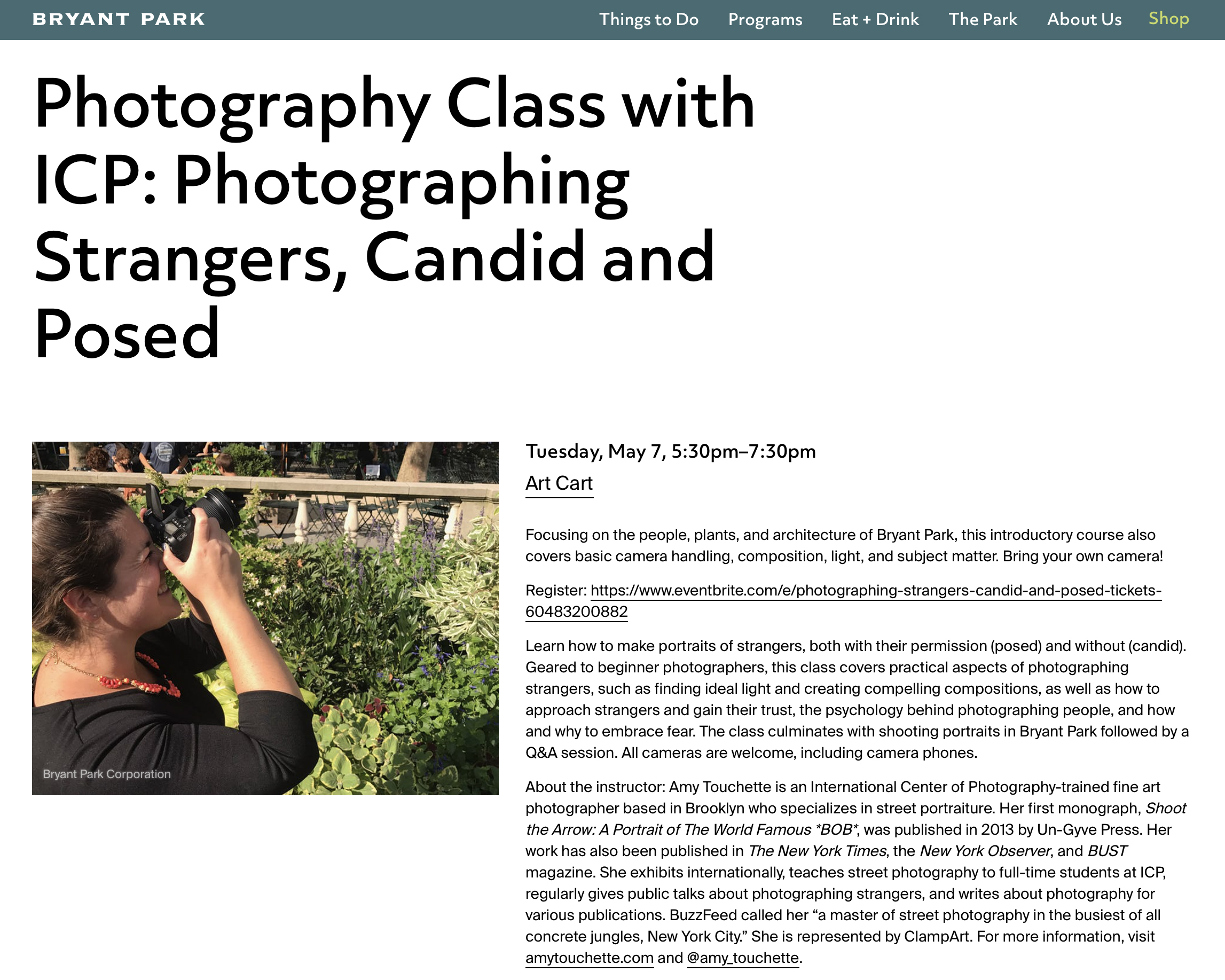 """CLASS""""Photographing Strangers: Candid & Posed,""""Bryant ParkNYC - May 7, 2019, 5:30-7:30pm: Learn how to make portraits of strangers, both with their permission (posed) and without (candid). Geared to beginner photographers, this class covers practical aspects of photographing strangers, such as finding ideal light and creating compelling compositions, as well as how to approach strangers and gain their trust, the psychology behind photographing people, and how and why to embrace fear. The class culminates with shooting portraits in Bryant Park followed by a Q&A session. All cameras are welcome, including camera phones.The class takes place at the Art Cart on the Fifth Avenue Terrace in front of the New York Public Library."""