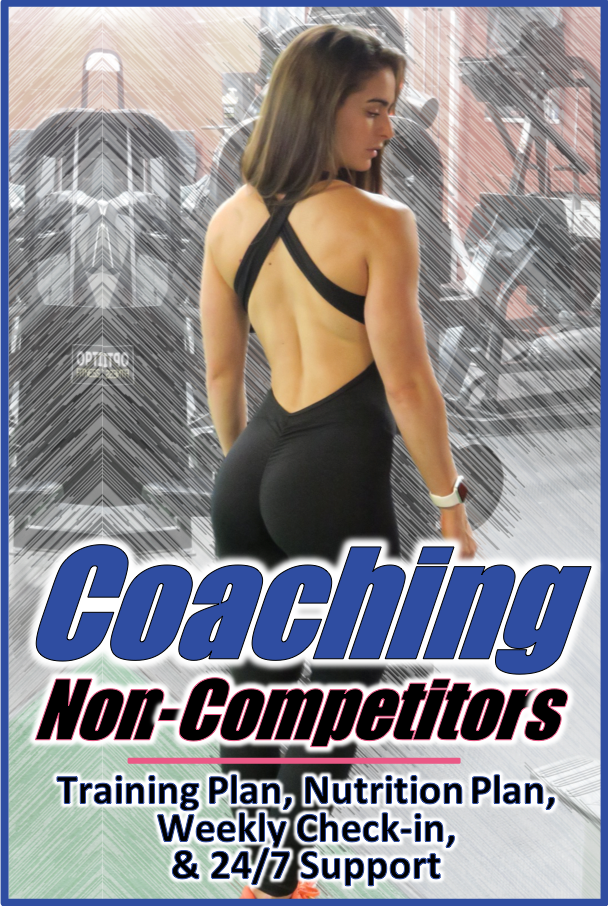 Coaching for Anyone - Get IFBB Pro quality coaching, but target to meet your own individual goals.Get more info!