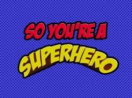 Want to be a Superhero.jpg
