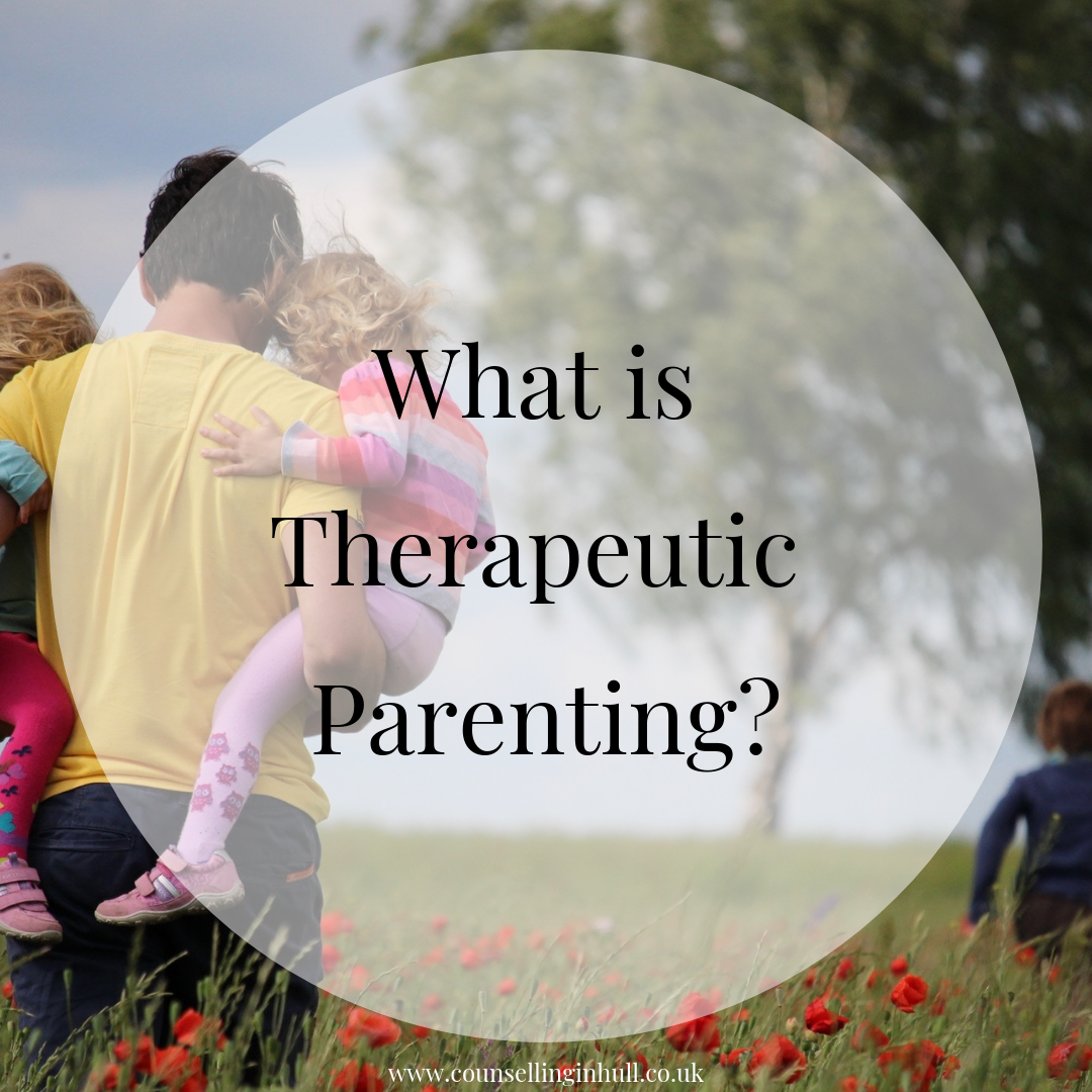 what is therapeutic parenting?