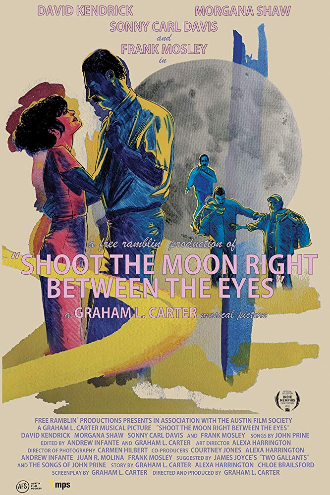 Shoot the Moon Right Between the Eyes  Dir. Graham L. Carter (narrative feature)  Design, edit, re-recording.