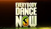 Everybody Dance Now - Channel 10