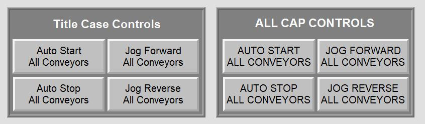 Which buttons would you prefer to use to operate the conveyors?