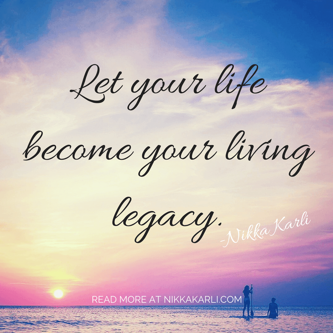 Let-your-life-become-your-living-legacy..png