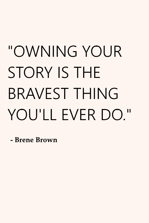 brene+brown+owning+your+story.png