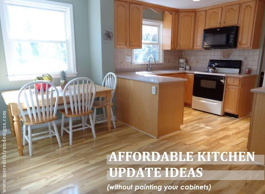 How To Update Your Kitchen Without Painting Cabinets Meredith Lynn Designs