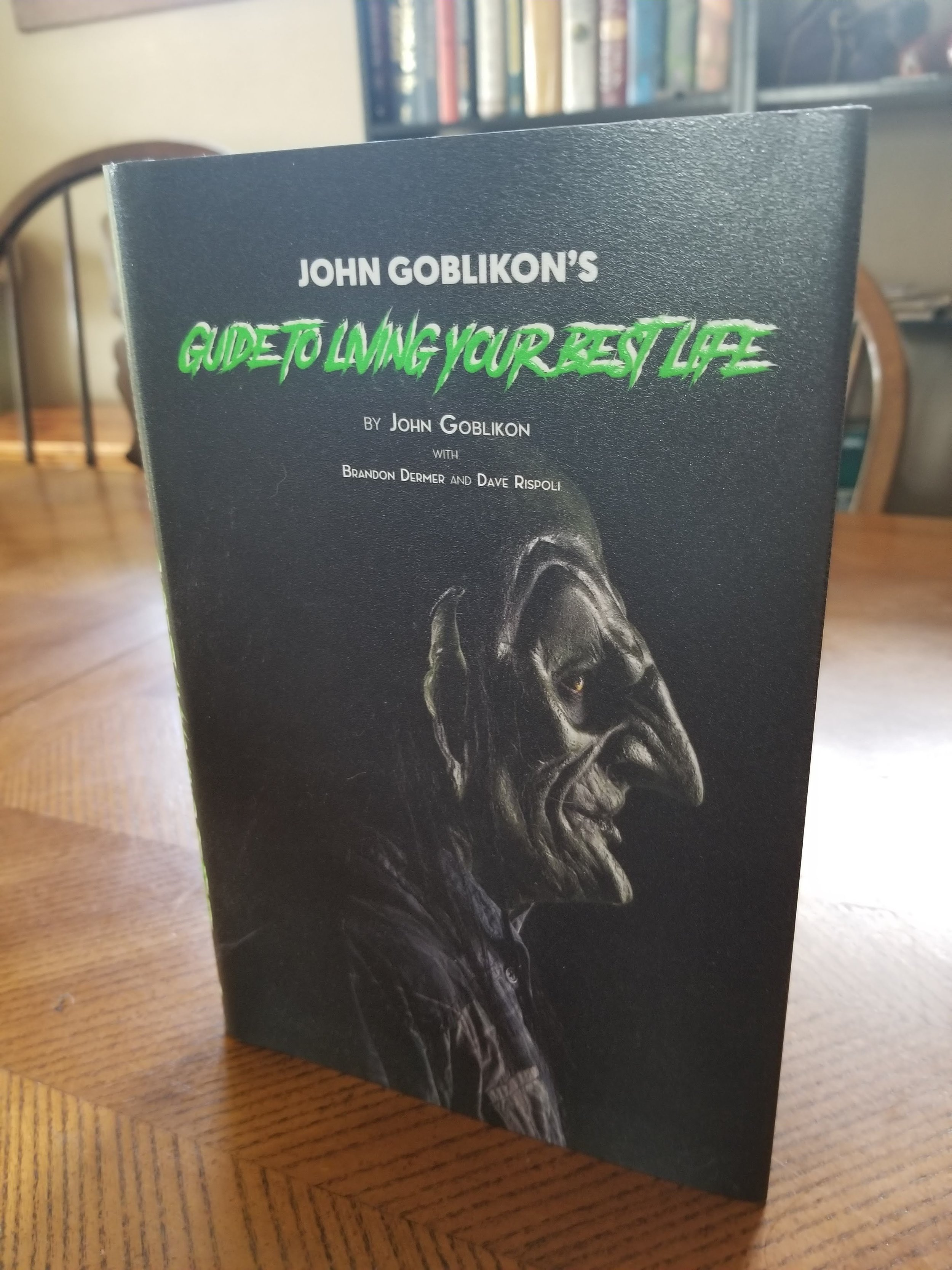 John Goblikon's Guide to Living Your Best Life.jpg