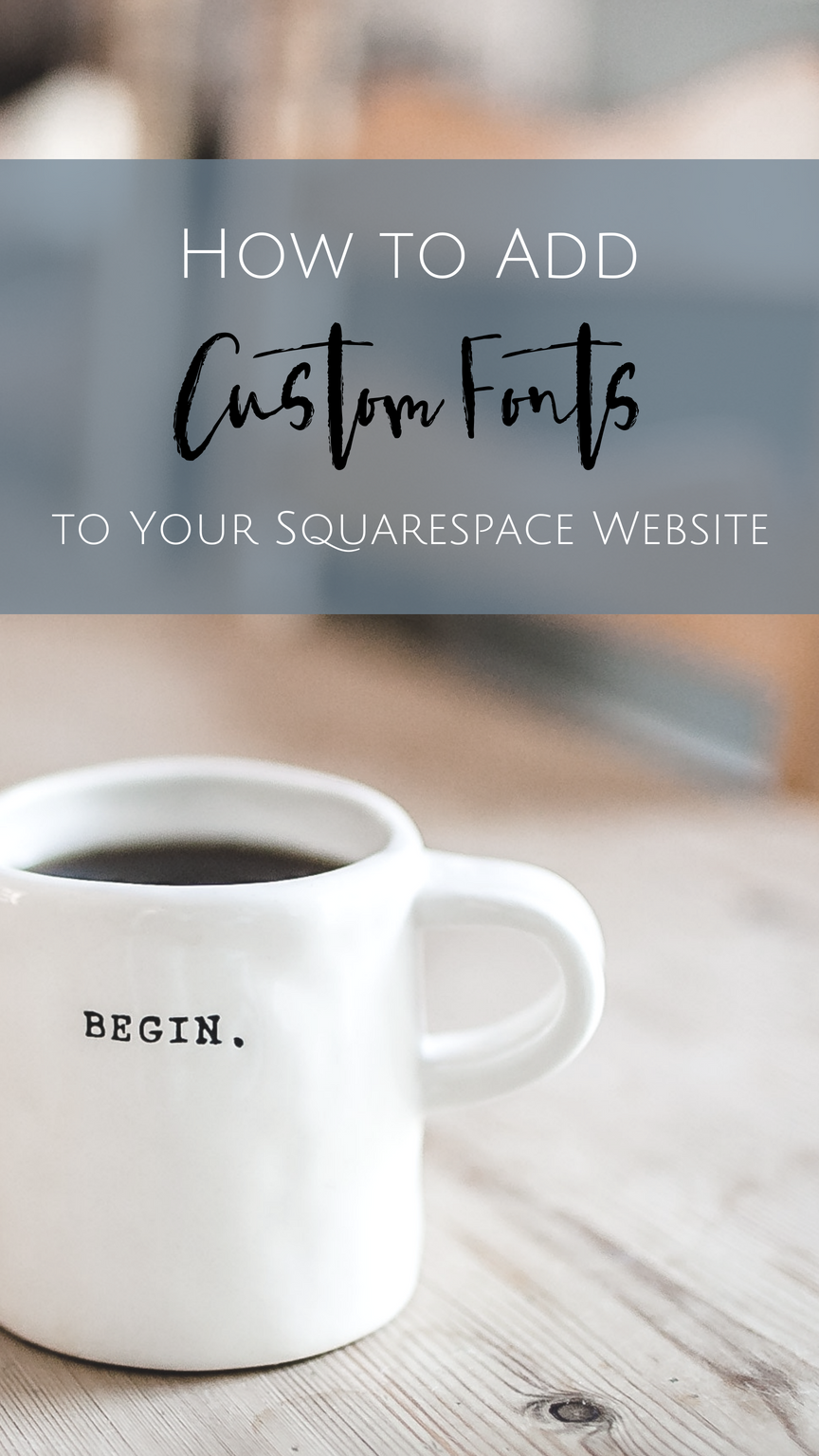 Add Custom Fonts to your Squarespace Site