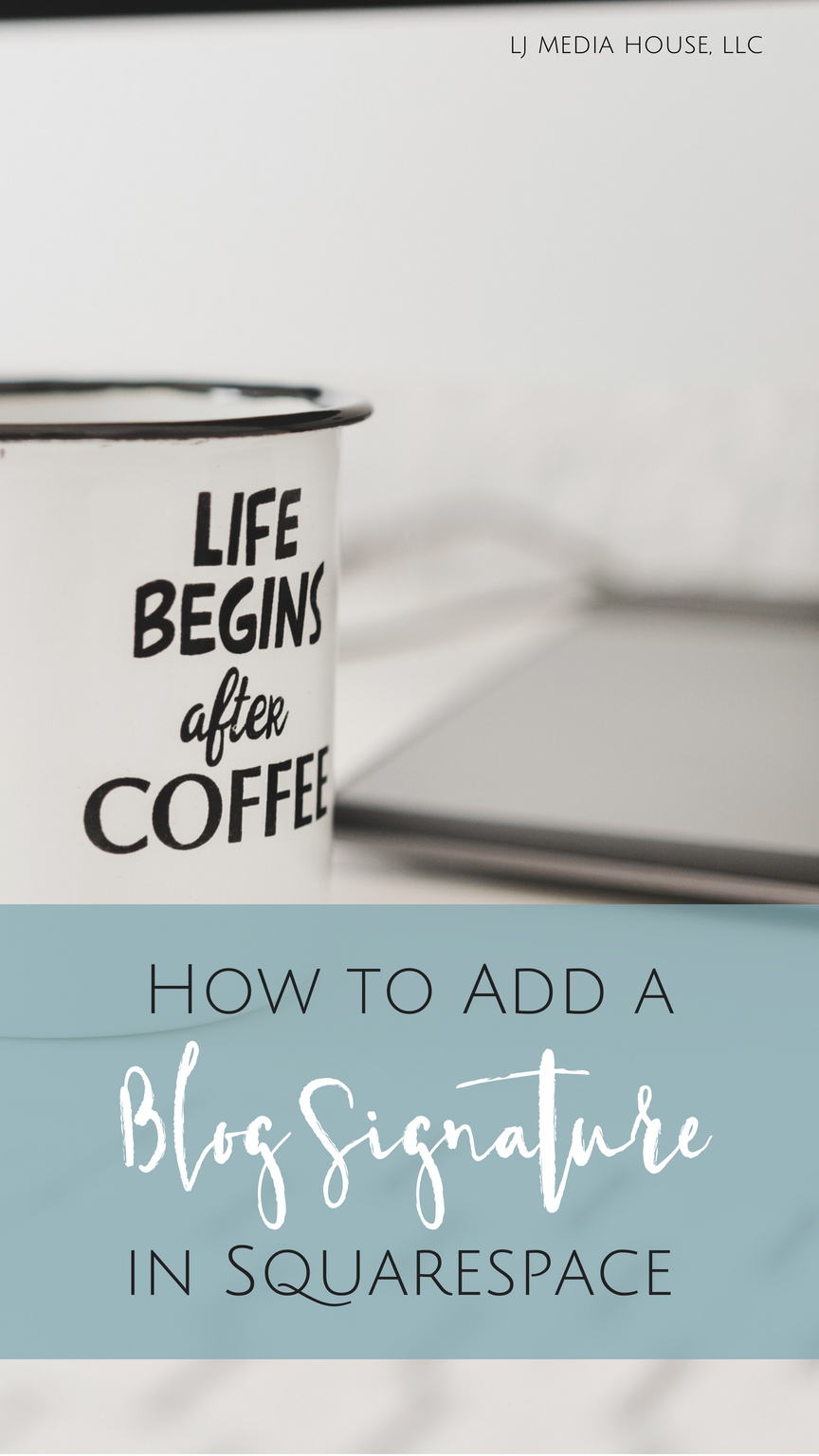 How to Add a Blog Signature in Squarespace