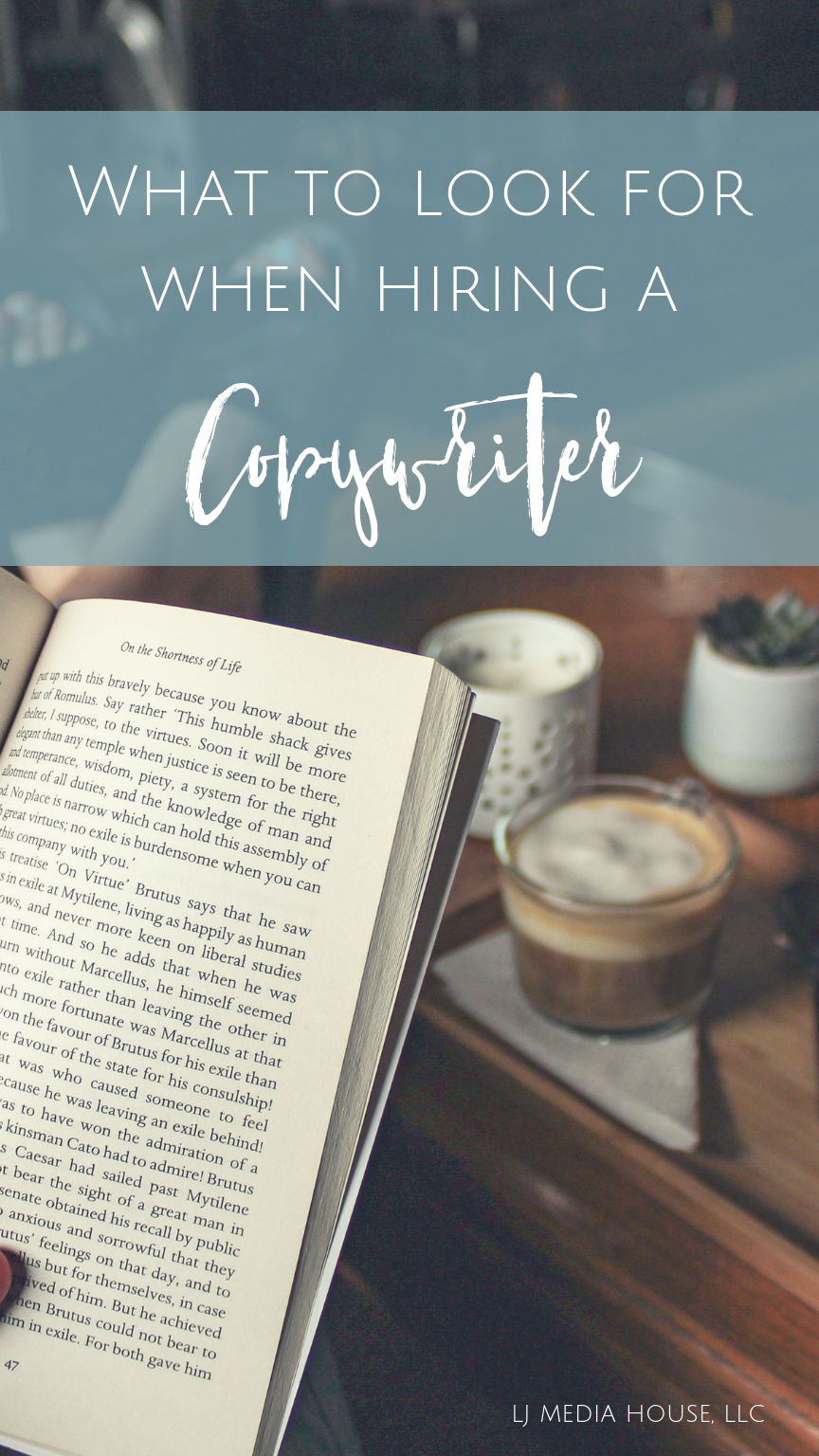 What to look for when you hire a copywriter