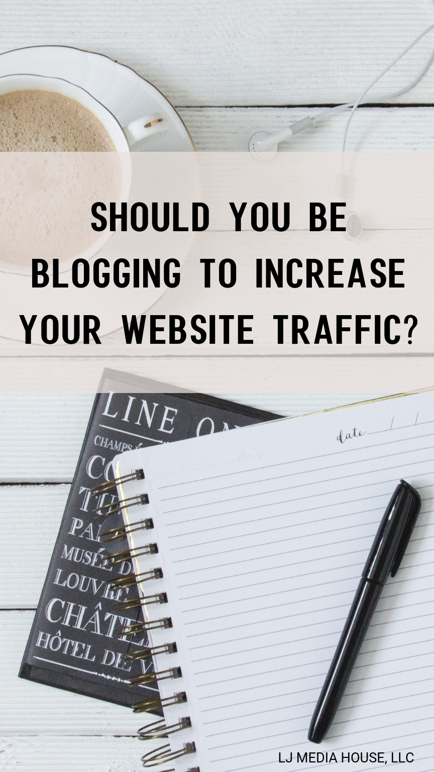 Should you have a blog to increase website traffic?