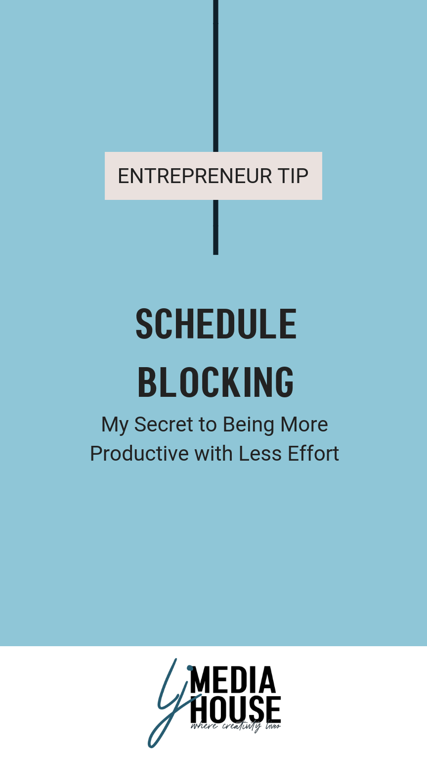 Schedule Blocking: My Secret to Being More Productive with