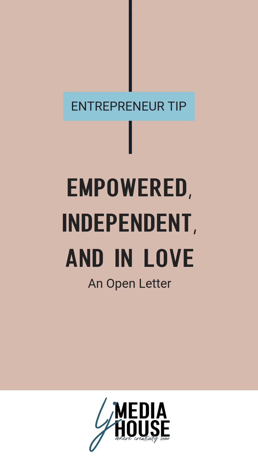 Empowered Independent and in love
