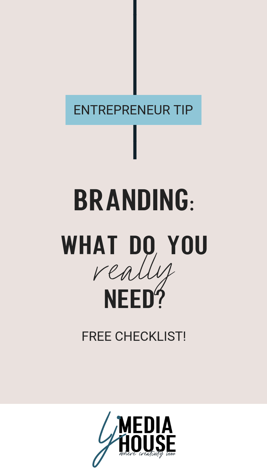 Branding: What do you really need?