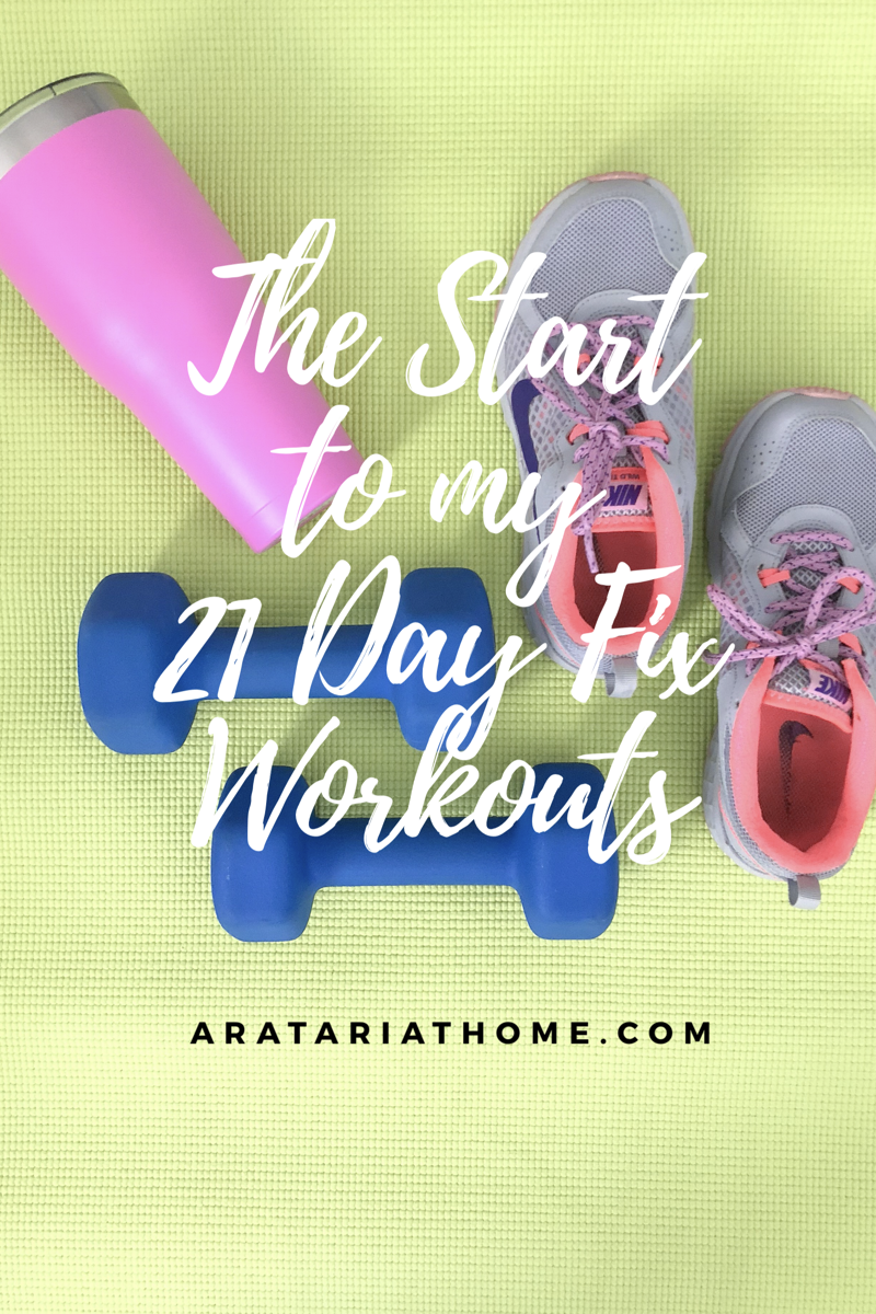The Start to my 21 Day Fix Workouts