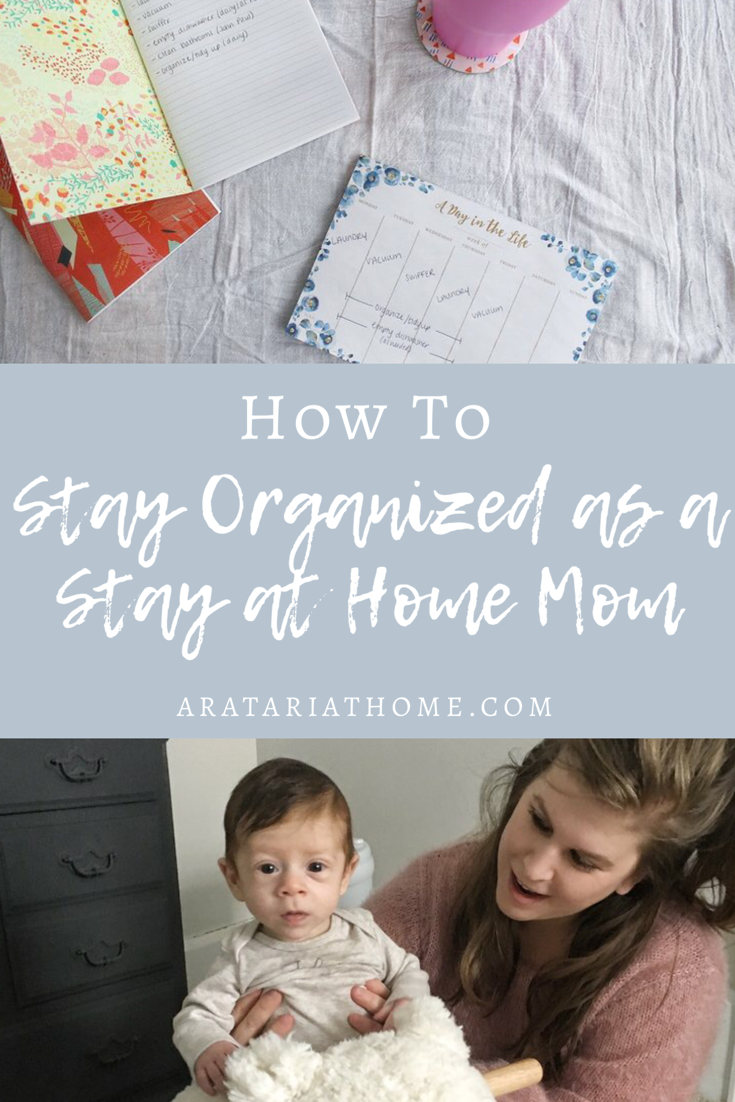 How to Stay Organized as a Stay at Home Mom