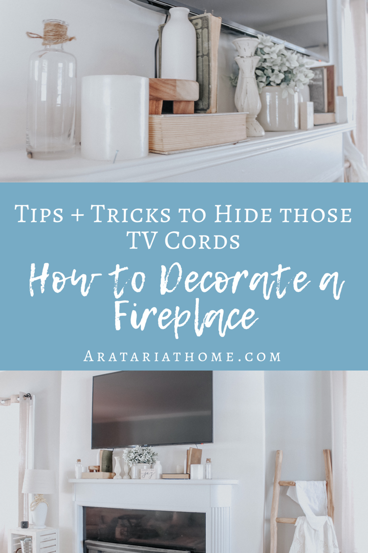 How to Decorate a Fireplace around TV Cords