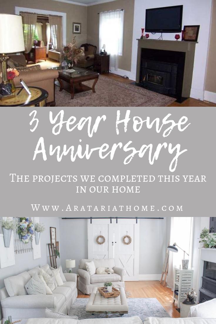 3 Year House Anniversary