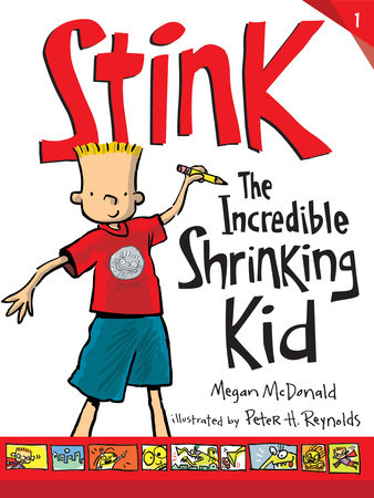 Stink series    Readers may recognize Stink as Judy Moody's little brother. Funny characters, wacky escapades, and sibling shenanigans make this a perfect series for budding readers to dive into.