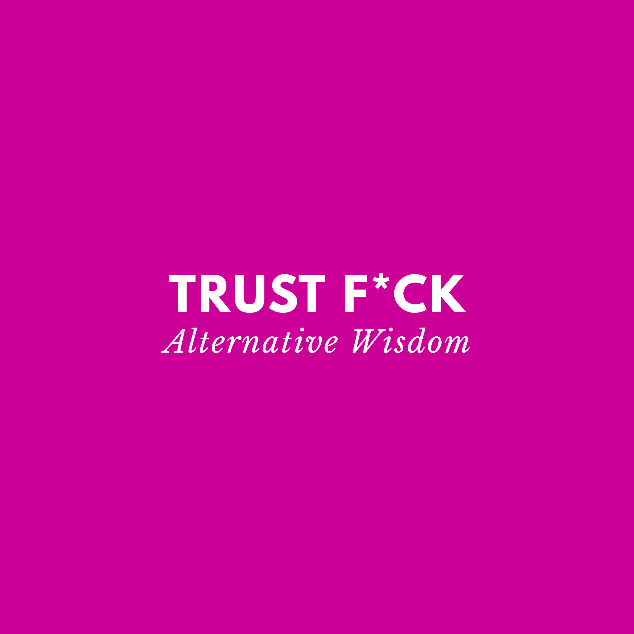 Trust-Fck-Title.jpg