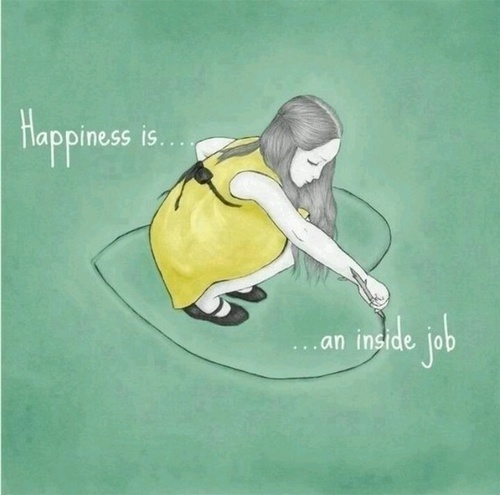 happiness-is-an-inside-job