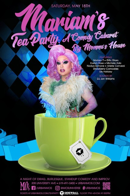 Mariam's Tea Party:A Comedy Cabaret - See San Diego's crankiest drag queen every month at Urban Mo's San Diego!