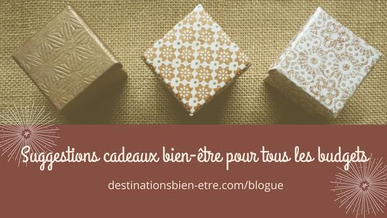 bannière blogue suggestions cadeaux bien-être