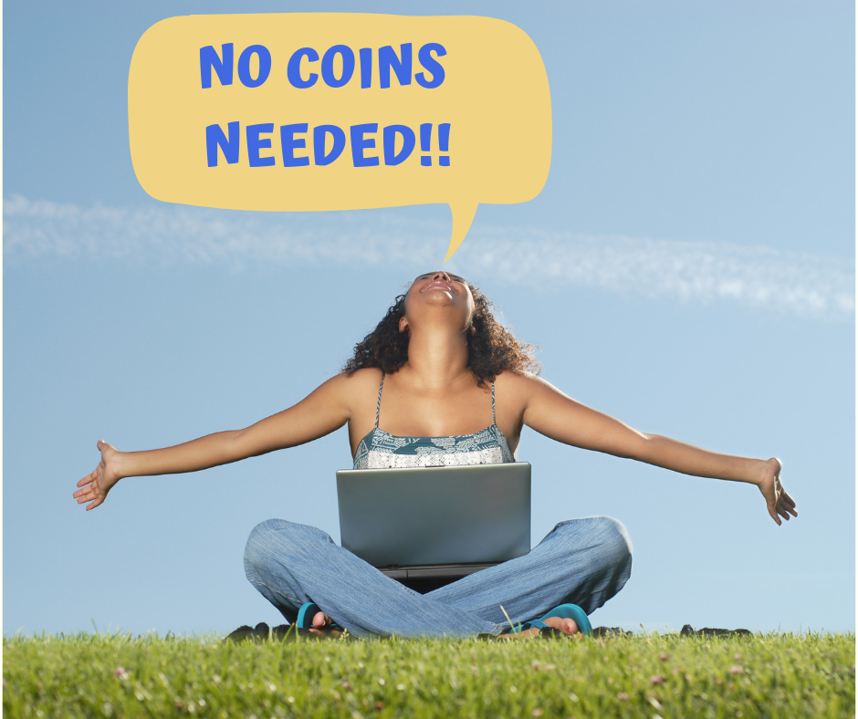 NO COINS NECESSARY!!.png