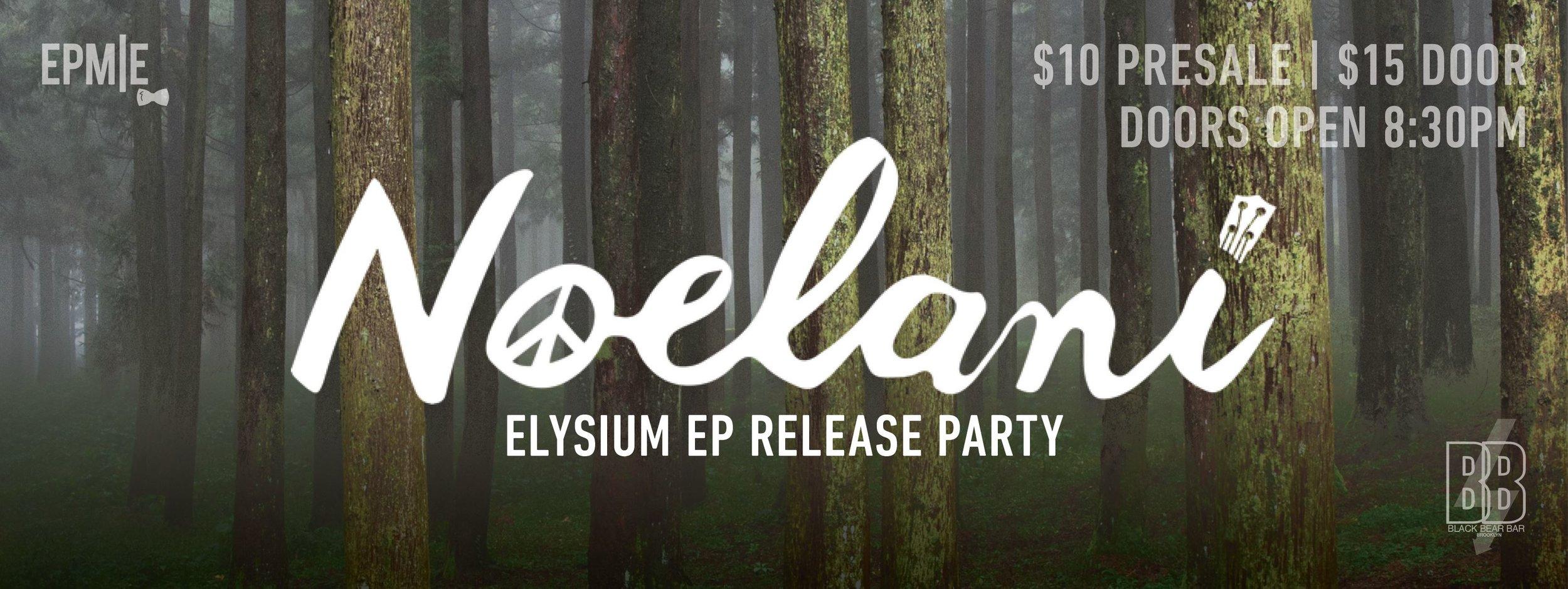 "Noelani ""Elysium EP"" Release Party  Black Bear Bar 4.23.16"