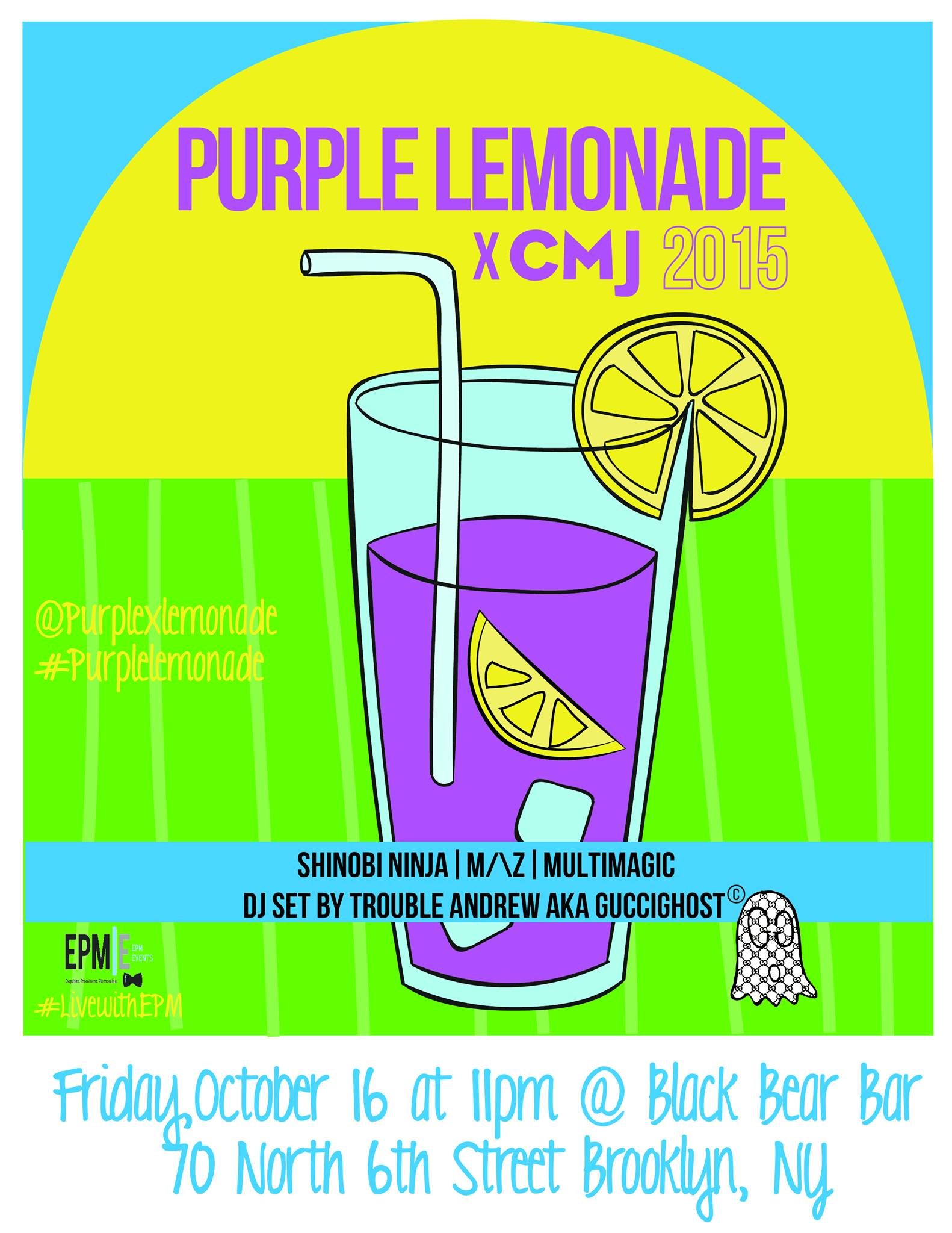 Purple Lemonade x CMJ 15'  Black Bear Bar 10.16.15