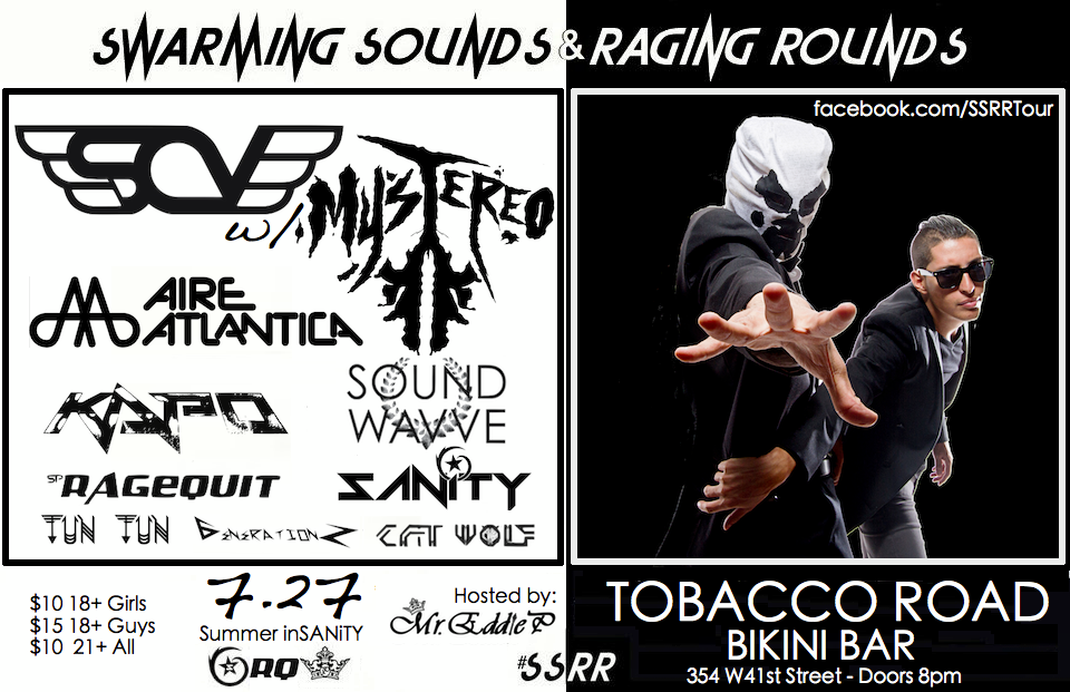 SSRR: Summer inSANiTY  Tobacco Road 7.27.13