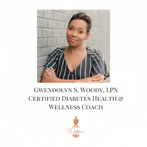 Gwendolyn S. Woody, LPN Certified Diabetes Health and Wellness Coach.png