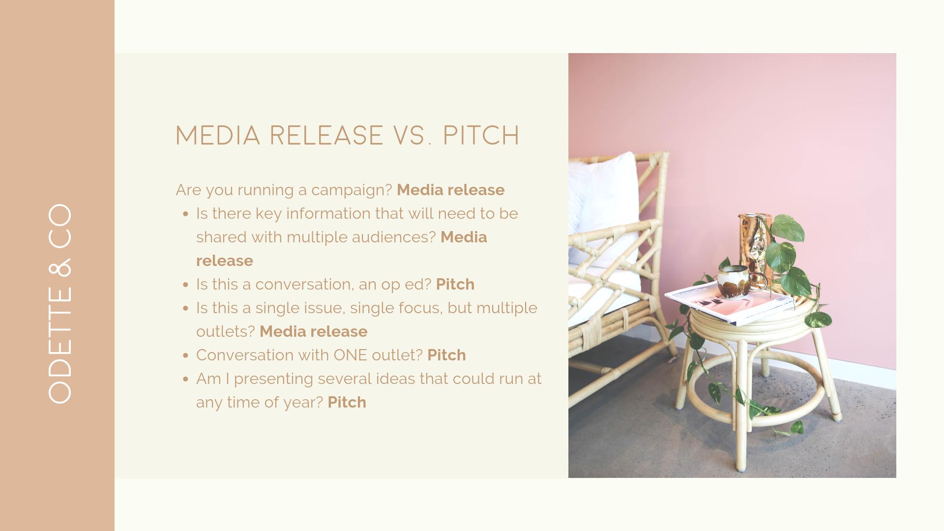MEDIA RELEASE VS PITCH