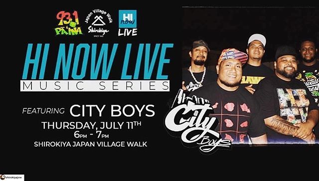 Happening tonight! #supportlocalmusic  #Repost @cityboysmusic ・・・ Come check us out this Thursday @shirokiyajvw for the HI NOW LIVE Music series  brought to you by @931dapaina Music from 6-7pm So bring the faMs for some awesome food & ONO acoustic jams🤙🏽 • • #cityboys #931dapaina #oahu #honolulu #shirokiya #hinowlivemusicseries #acoustic #island #reggae #fun #family #music #live #love #serve #appreciate #cityboys #cityboysmusic