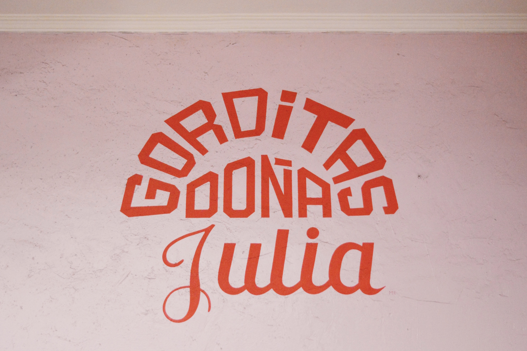 Awesome typography at local restaurant,  Gorditas Doña Julia