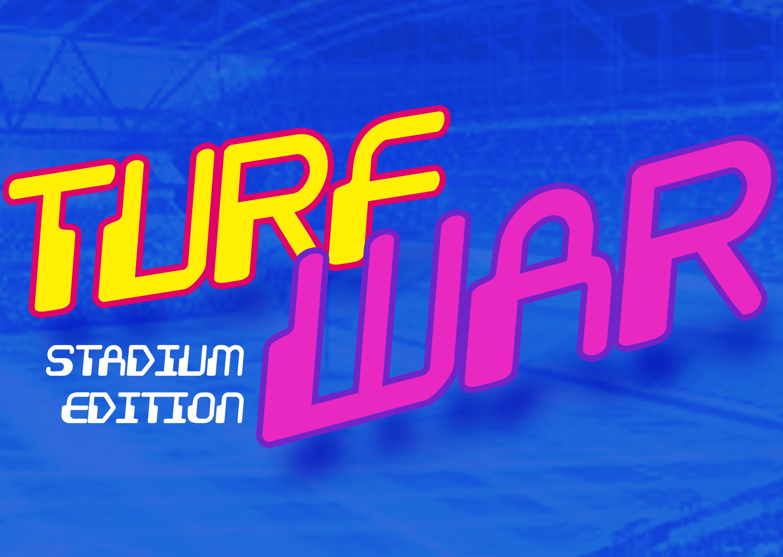 Turf War! - Big BallsBig HairBIG WINNNNNN!!!