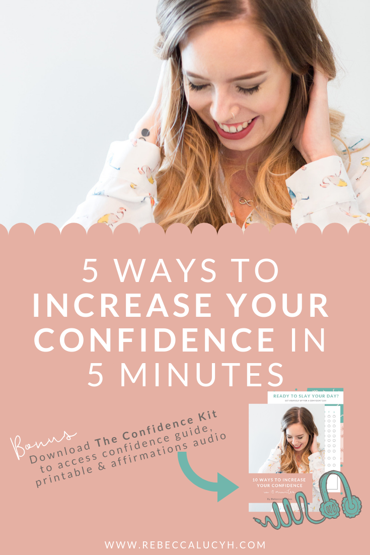 How to increase your confidence in 5 minutes
