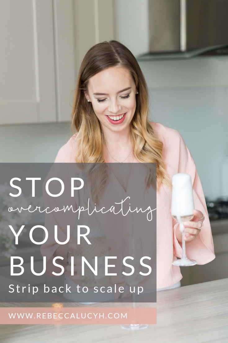Stop overcomplicating your business.png