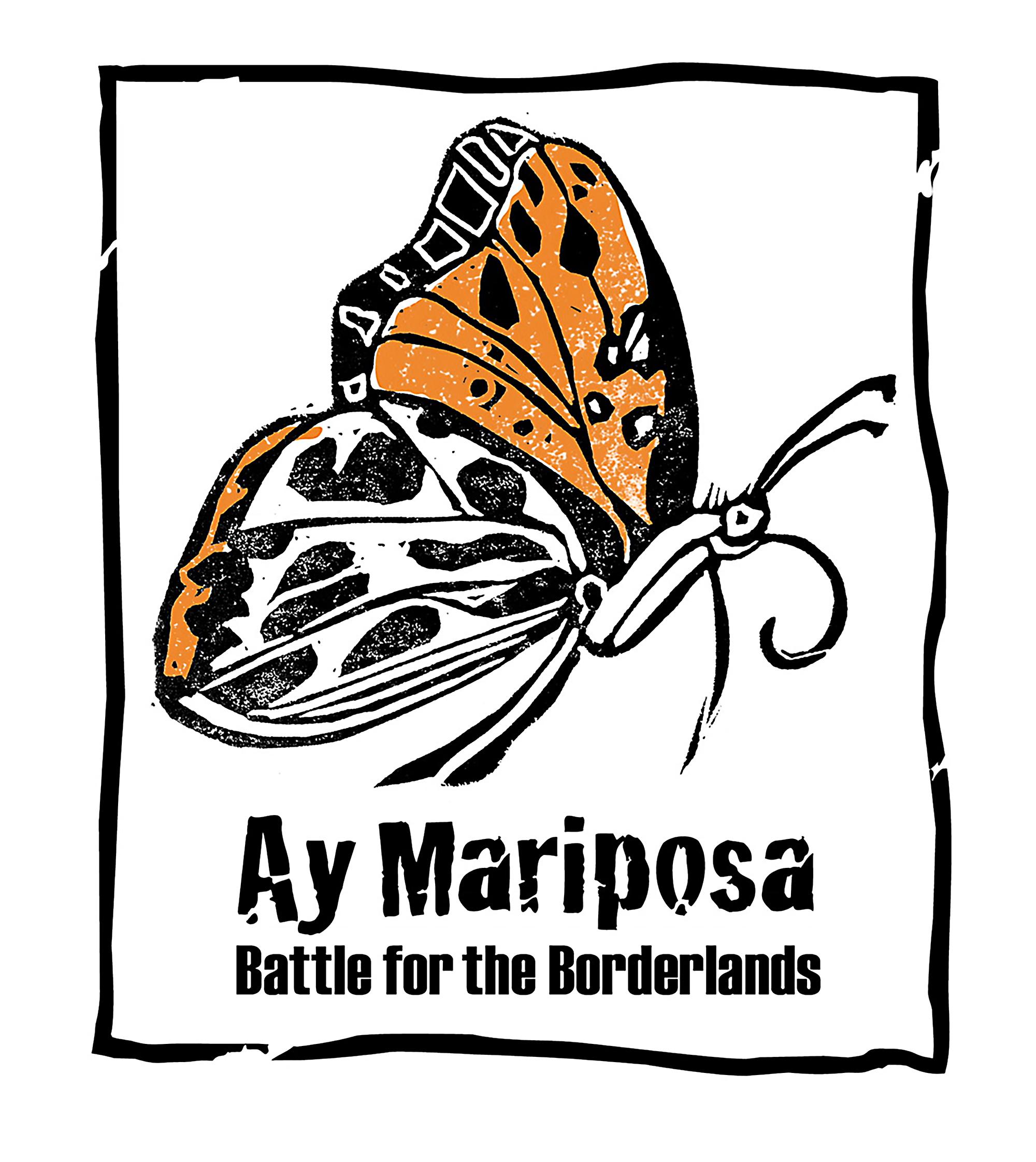 Ay Mariposa Documentary Campaign