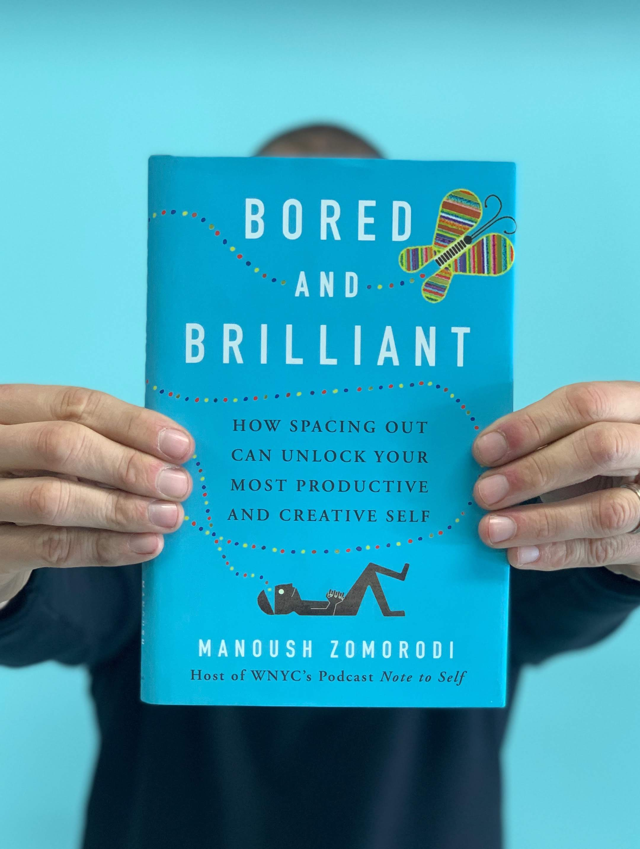 - Bored and Brilliant by Manoush ZomorodiIf you're looking to take a few steps back from the tech and over-scheduled world that has become our lives, this book is a perfect place to begin. It's in the family with Digital Minimalism by Cal Newport and Essentialism by Greg McKeown. Zomorodi makes the case for a life with more downtime or time less involved in distraction. Boredom is one of the most underutilized at our disposal because we've come to believe it is something we are entitled to vanquish. Well, think again. Boredom is back! This provides examples and exercises for those who are interested in a phase one detox from the digital world. Written from an impassioned perspective imploring a more connected positive life, Zomorodi crams gold into less than two hundred pages.