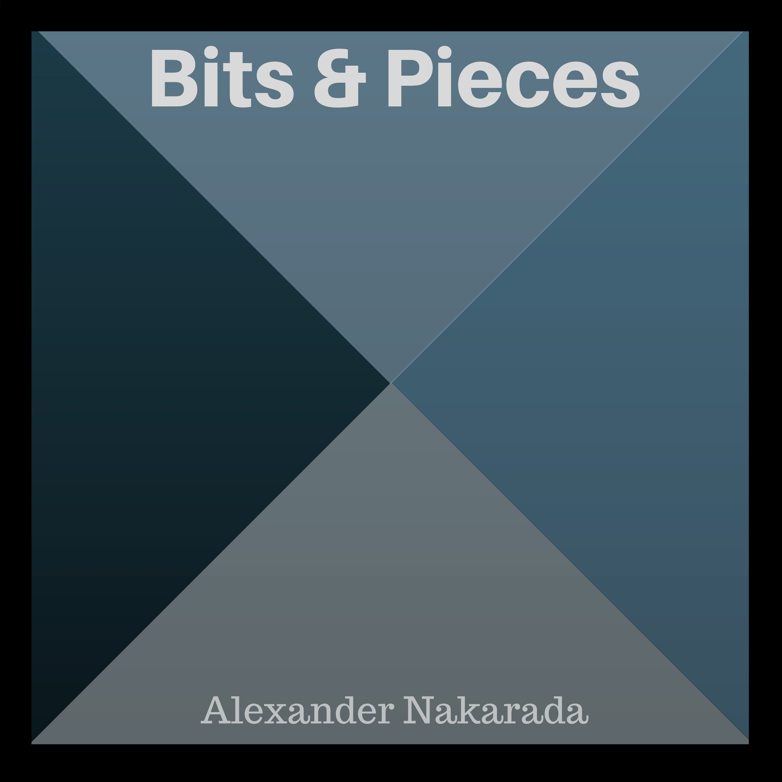 6. Bits & Pieces, vol. 1 - A collection of 15 pieces in different genres.