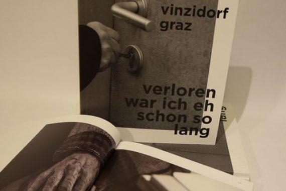 Preis: Soft-Cover 14,90 Euro/Hard-Cover: 19,90 Euro.   Erhältlich im VinziDorf und ausgewählten Buchhandlungen.  Informationen unter + 43 (0) 316 / 58 58 03.