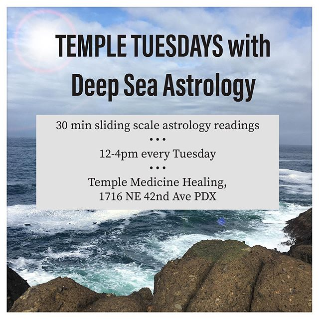 """TEMPLE TUESDAYS begin tomorrow! I will be offering 30 minute intuitive astrology readings at Temple Medicine Healing in Portland OR every Tuesday for the rest of 2019. 🌊 Short readings are great for answering one specific question, getting clarity and guidance around specific transits like the upcoming Mercury retrograde, or making a decision about jobs/relationships/moves/etc with confidence. 🌊 TEMPLE TUESDAYS readings are sliding scale, first-come-first-served. Drop-ins are encouraged, but booking your appointment in advance is the best way to secure your spot. 🌊 Share with your friends or tag someone who needs some affordable astro! Book online via my website in the bio under """"in-person appointments"""" - see you soon!"""
